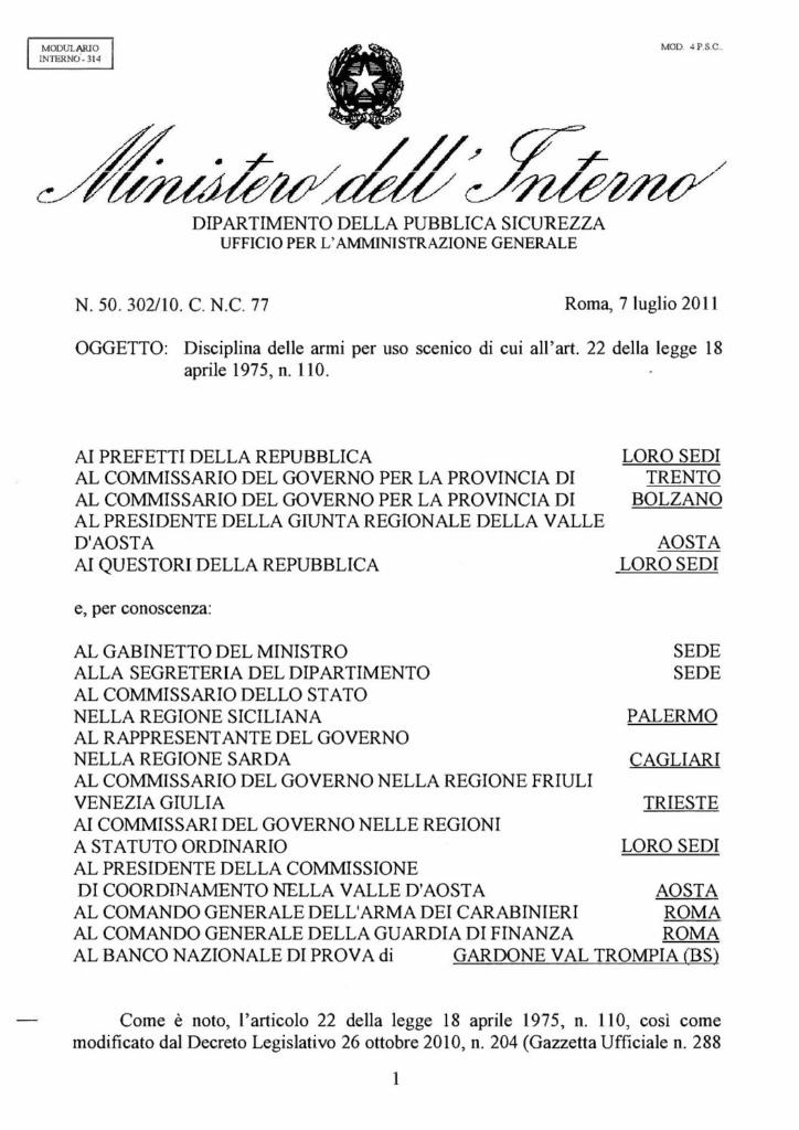 Circolare 557 PAS 50.302-10.C.N.C.77 del 7 luglio 2011 - Disciplina delle armi per uso scenico di cui all'art. 22, legge 18 aprile 1975, n. 110
