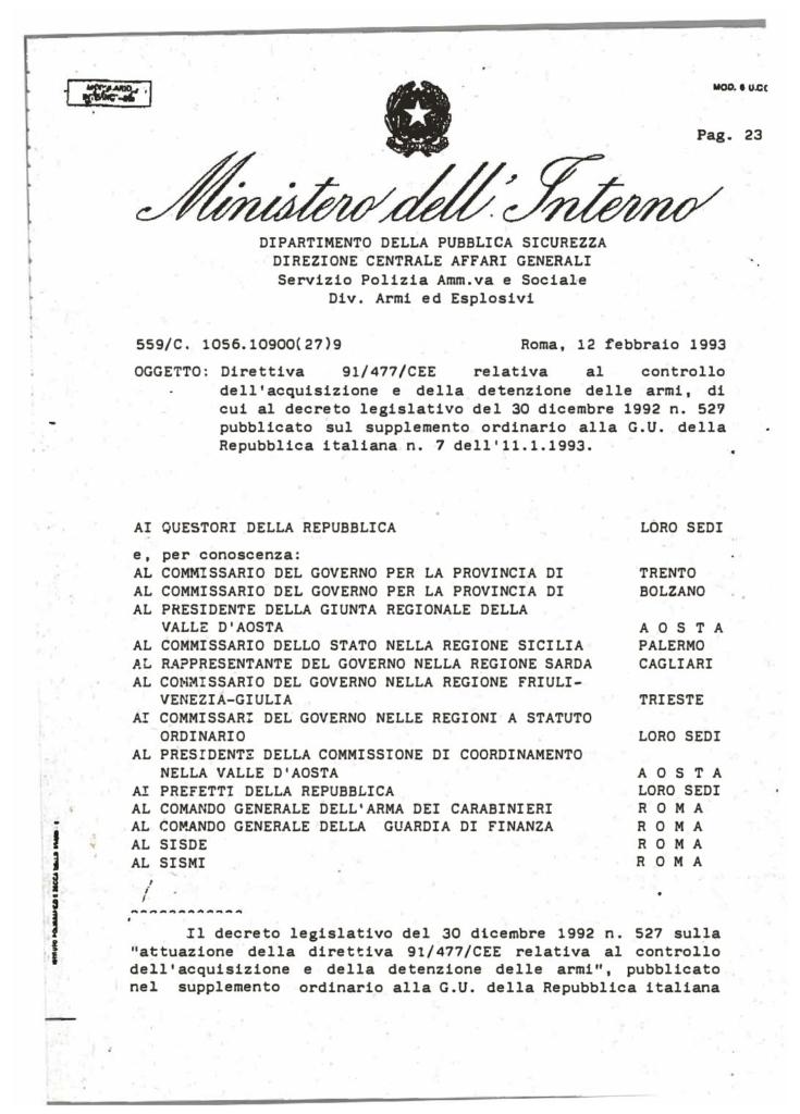 Circolare 559/C.1056.10900(27)9 del 12 febbraio 1993 - Direttiva 91/477/CEE relativa al controllo dell'acquisizione e della detenzione delle armi di cui al decreto legislativo 30 dicembre 1992 n.527